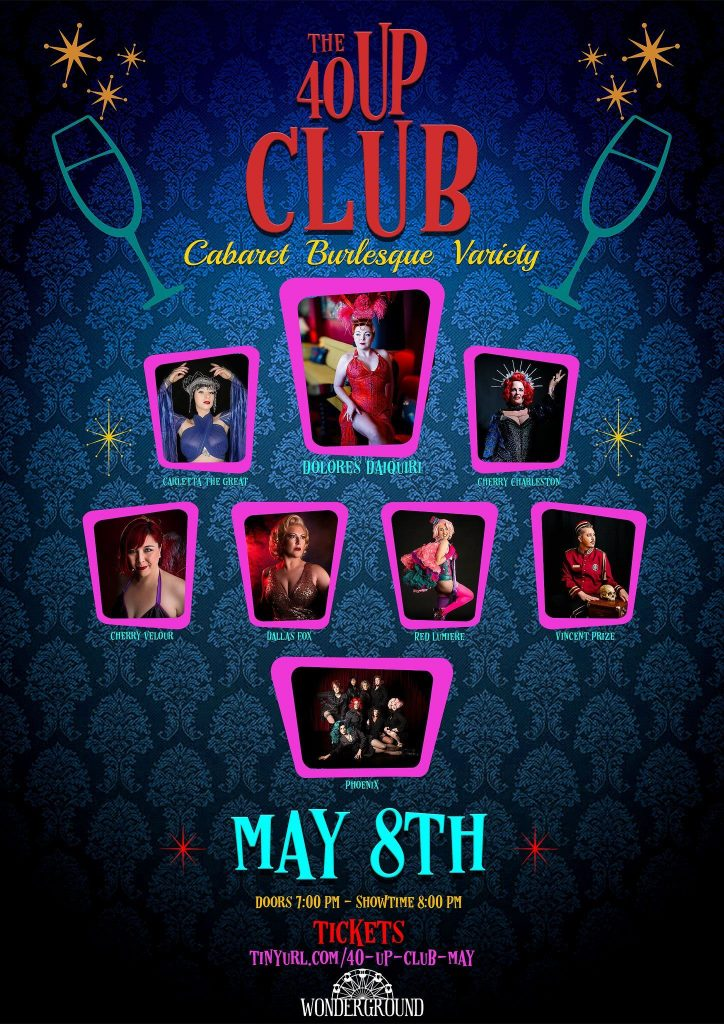 Buy tickets to The 40 Up Club here